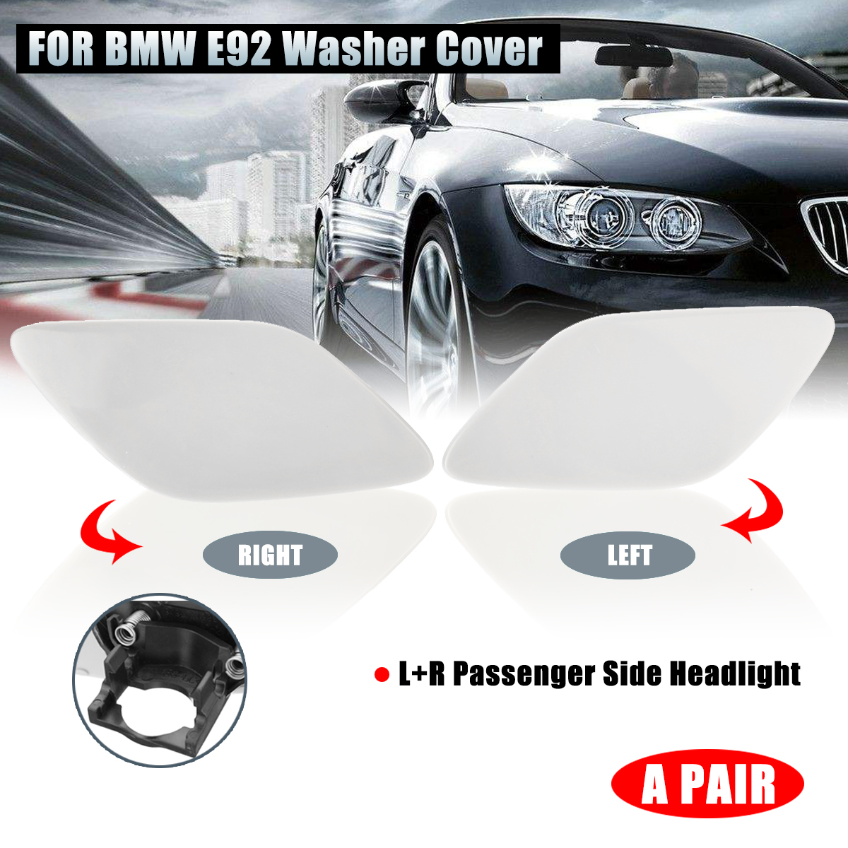 For BMW E92 E93 3 Series 05-10 Pair L+R Passenger Side Headlight Washer Cover
