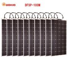 Dokio бренд 10 шт. гибкие Панели Солнечные 100 Вт монокристаллического высокое качество Гибкие Панель солнечной 1000 Вт motorhome/Кемпинг/лодка /Car