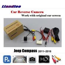 Liandlee для Jeep Compass 2011 ~ 2016 Экран/заднего вида Камера назад Резервное копирование Камера Обратный Реверсивный Парковка камера