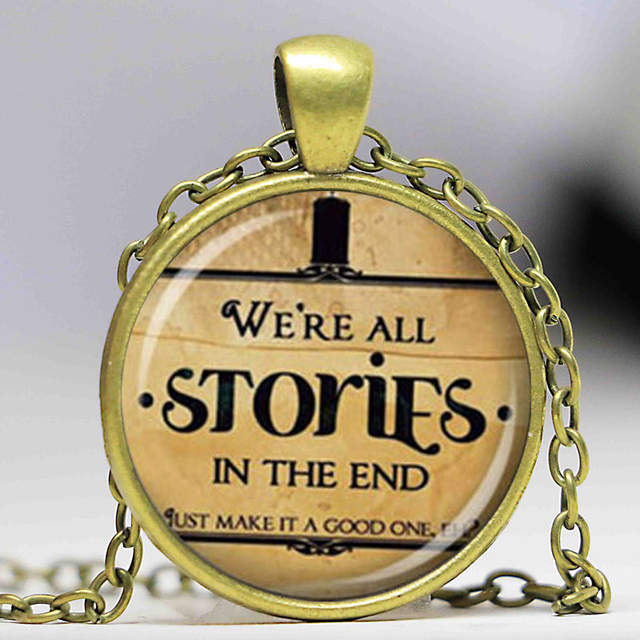 Online Shop We Re All Stories In The End Doctor Who Necklace Pendant