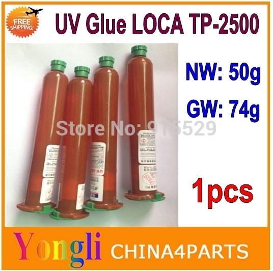 1pcs ( TP-2500 50ml ) - UV Glue LOCA ( Liquid Optical Clear Adhesive ) for iPhone Samsung HTC Glass Lens Free Shipping