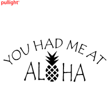LARGE Had Me At Aloha Funny Car Window JDM Vinyl Decal Sticker