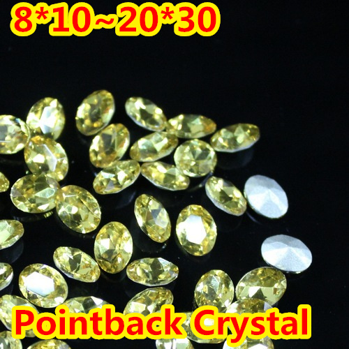 Jonquil Oval Shape Crystal Fancy Stone Point Back Glass Stone For DIY Jewelry Accessory.10*14mm 13*18mm 18*25mm 20*30mm