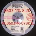 (5000PCS / disk) RC0603FR-078K2L Chip Resistors 0603 1% 8.2K 822