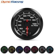 цена на Dynoracing 2 52mm 7 Colors LED Car Oil Pressure Gauge 0-100PSI Oil Press Meter High Speed Motor With Sensor  BX101491
