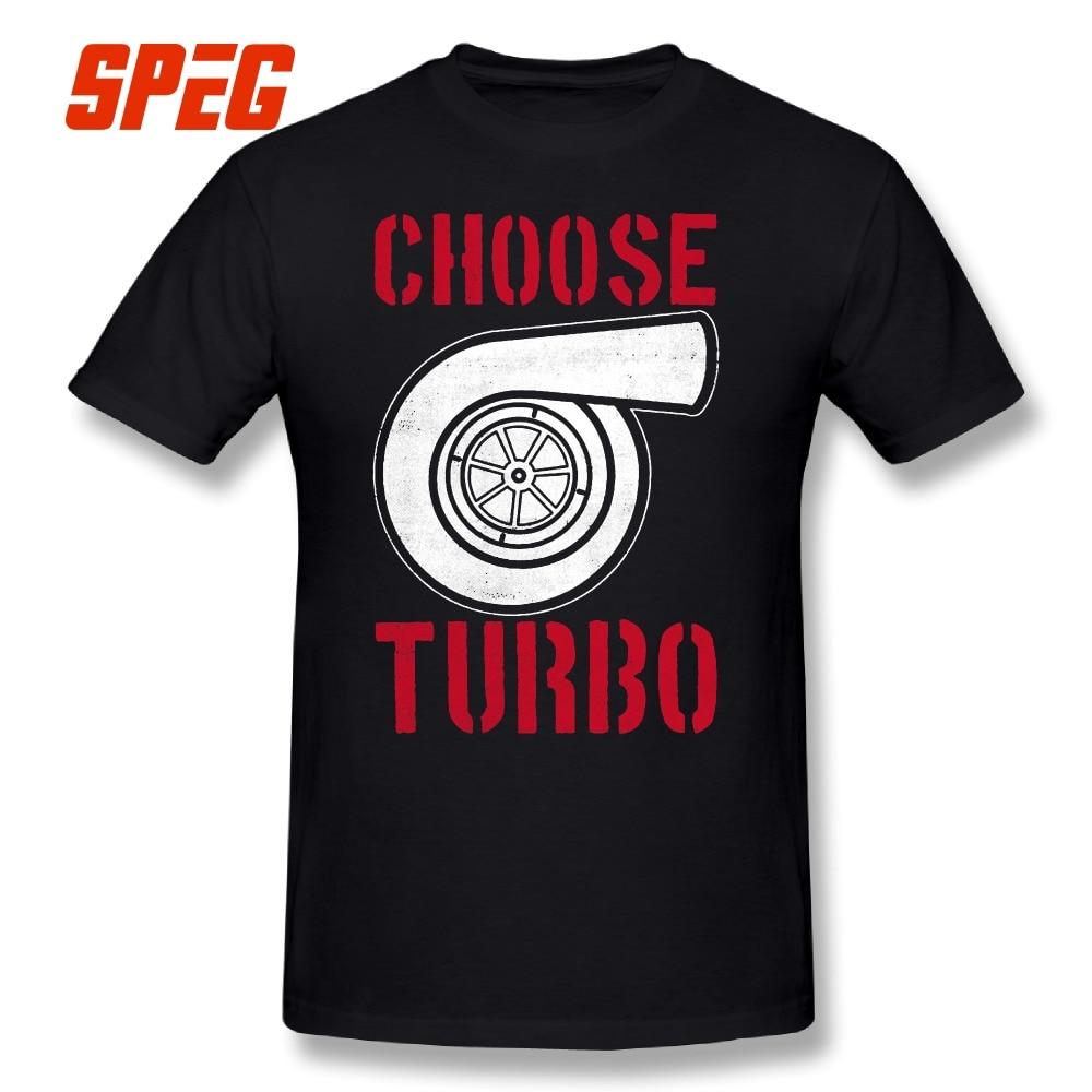 Baisc T Shirts Choose Turbo T-Shirt Car Black Men Organnic Cotton Short Sleeve Tee Shirts New Clotjong Crew Neck Male Plus Size