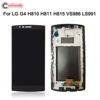 Pour LG G4 G 4 Écran lcd + Écran Tactile Avec Cadre Remplacement Digitizer Assemblée Pour LG G4 H810 H811 H815 VS986 LS991 Écran