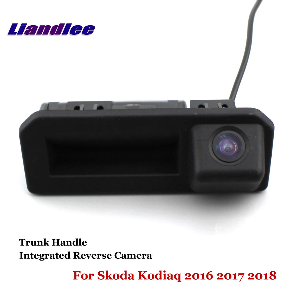 Liandlee Car Rearview Reverse Camera For Skoda Kodiaq 2016 2017 2018 Backup Parking Rear View Camera Trunk Handle Integrated in Vehicle Camera from Automobiles Motorcycles