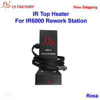 Freeshipping Infrared Replace Part IR Top Heater For IR6000 Rework Station