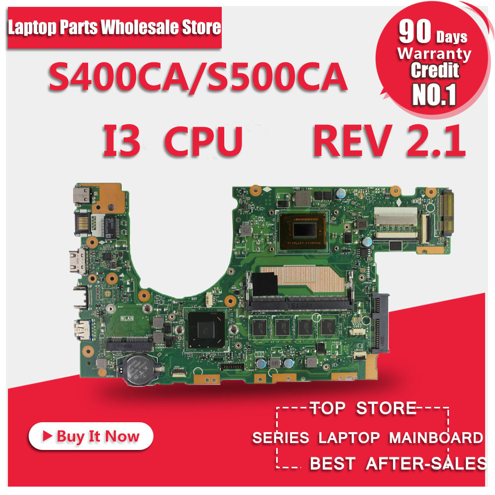 For ASUS S400CA s500ca Laptop motherboard S400CA mainboard REV2.1 i3-3217u Integrated 100% tested for asus x550lc laptop motherboard x550lc rev2 0 i3 4010u graphic gt720m non integrated mainboard 100