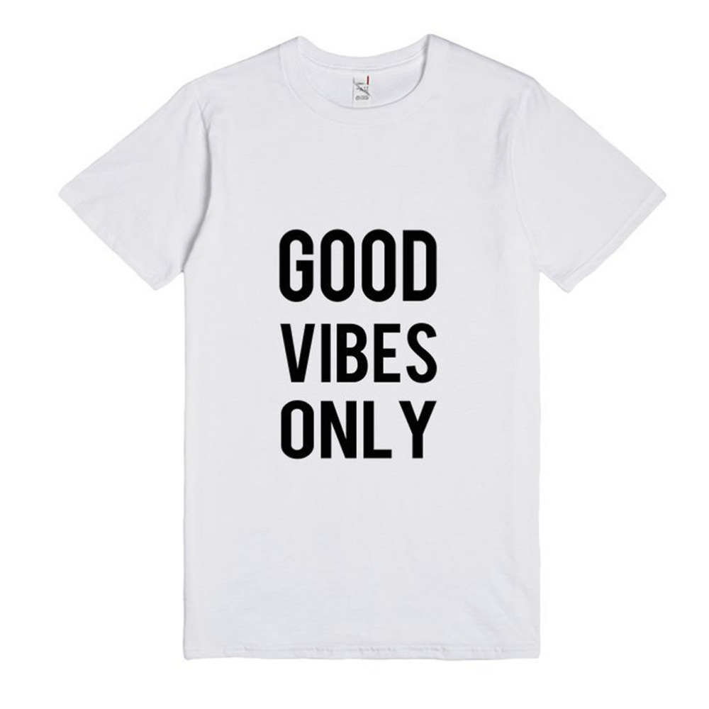 06ad2d8e1f7 GOOD VIBES ONLY New Women Tshirt Print Cotton Funny Casual Hipster Shirt  For Lady White Black Top Tees Hipster