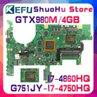 KEFU G751J For ASUS G751JT G751JY G751JL I7-4860HQ/I7-4750HQ GTX980M laptop motherboard tested 100% work original mainboard