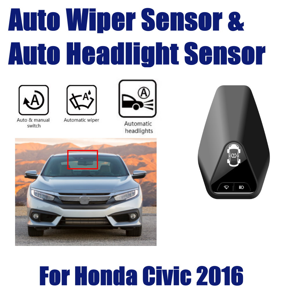 For Honda Civic 2016 2019 Smart Auto Driving Assistant System Car Automatic Rain Wiper Sensors Headlight R D Sensor in Switch Control Signal Sensor from Automobiles Motorcycles