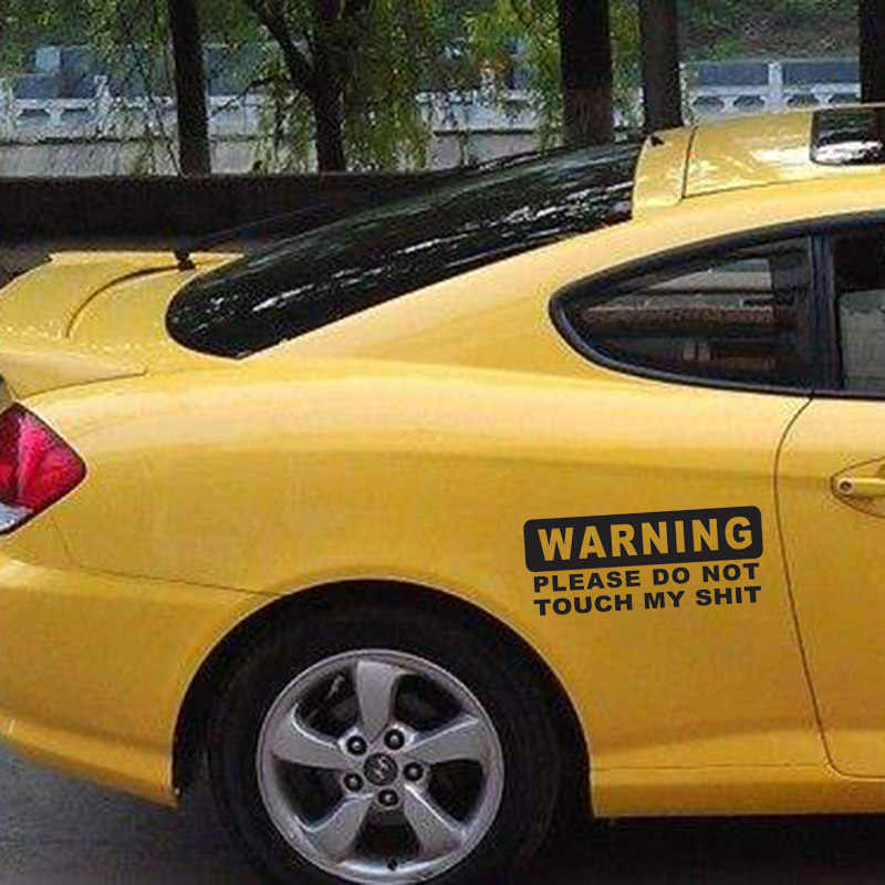 WARNING do not touch my $hit sticker Funny toolbox JDM Drift lowered car window