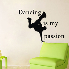 Dancing Is My Passion Wall Decals Quotes Vinyl Adhesive Wall Stickers Home Decor Hip-Hop Dancer Sticker