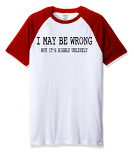 2017 summer I MAY BE WRONG funny T-shirt for men cotton casual sportswear Crossfit raglan t shirt brand clothing men's T-shirts