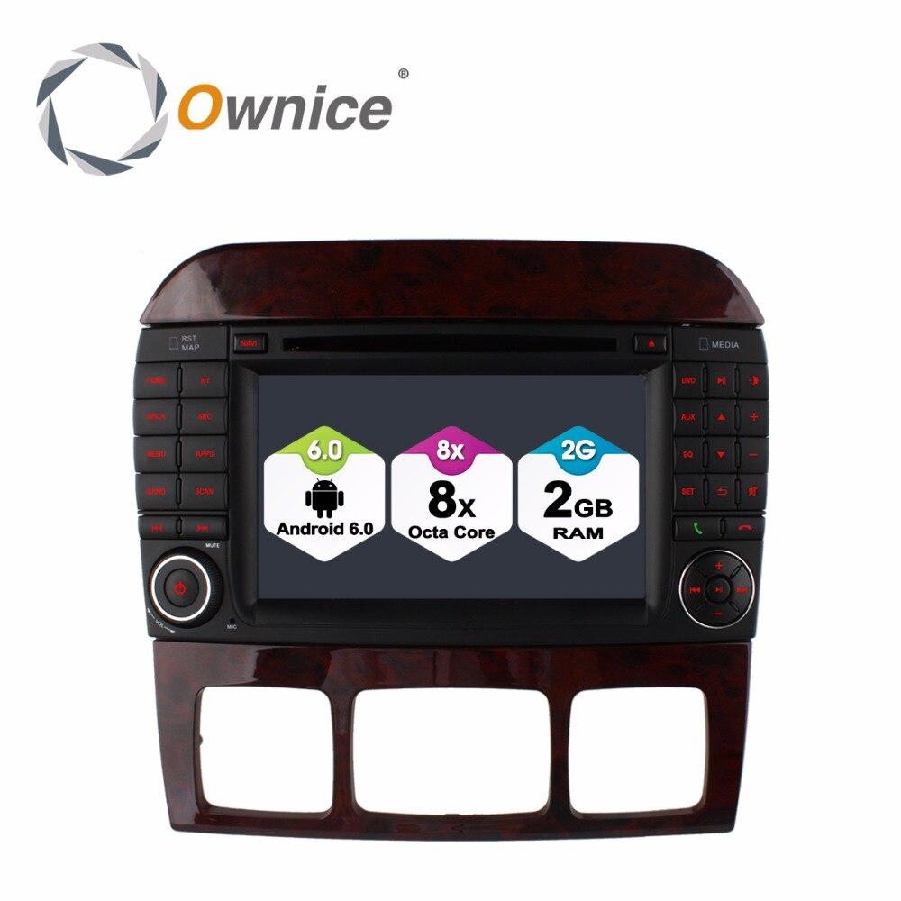 Android 6.0 Octa Core 2GB RAM 4G SIM LTE Car DVD Player for Mercedes Benz S CL Class W220 W215 S280 S320 S430 S500 GPS Radio BT ownice c500 4g sim lte octa 8 core android 6 0 for kia ceed 2013 2015 car dvd player gps navi radio wifi 4g bt 2gb ram 32g rom