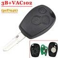 Бесплатная доставка (1 шт.) 3 кнопки дистанционного управления с Vac102 Blade PCf7946 чип для Renault Master Traffic Kangoo Megane Laguna