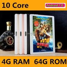 10.1 pulgadas Android 7.0 OS 10 pulgadas 3G 4G LTE Tablet Deca Core 10 núcleos 4 GB RAM 64 GB ROM 1920*1200 IPS Screen Envío gratis