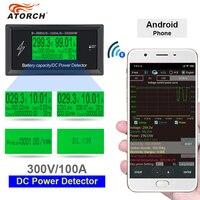 ATORCH DC 300 В 100A точной энергии Bluetooth метр Напряжение Ток вольтметр мощности Амперметр сигнализация перегрузки функция indoor