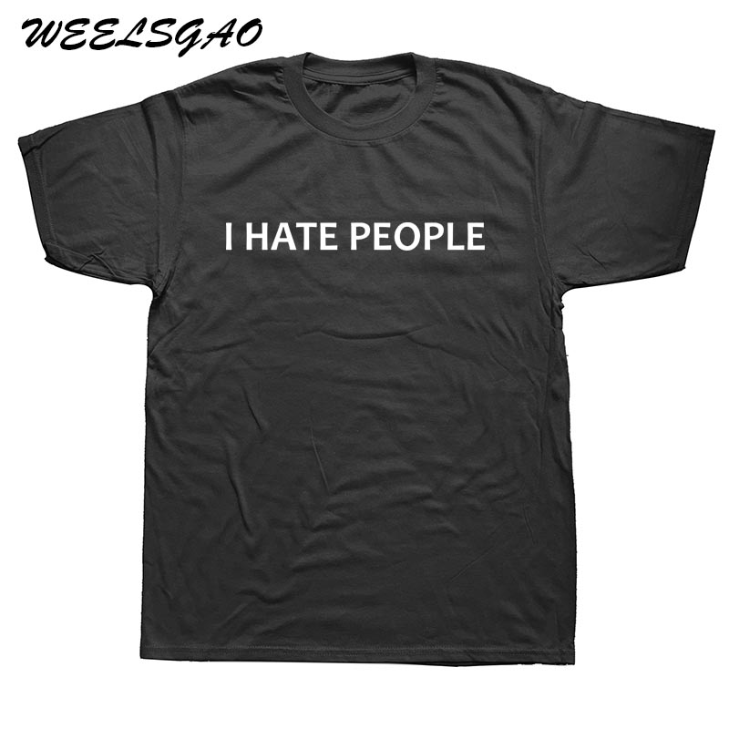 WEELSGAO New Fashion I Hate People novelty gift Funny T Shirts Men Cotton O Neck Tops Tee Short Sleeve T-shirt ...