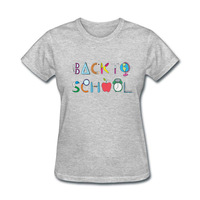 2017 Various Colors Funny Cotton Back To School Funny T Shirt Women