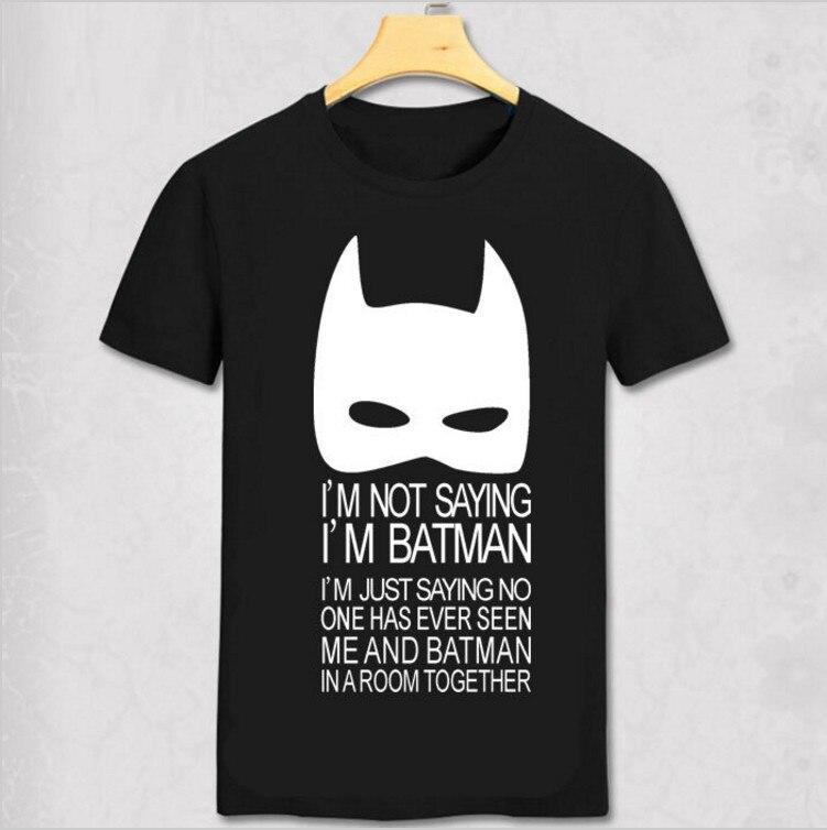 55991bf8a81d8 Я не говорю, что я супергерой Бэтмен крутые футболки Человек  персонализированные таможенные футболка Для мужчин