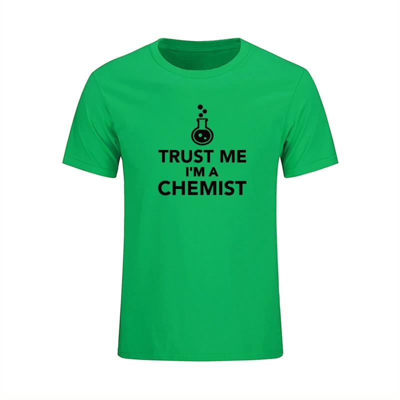 Verão Chegada Nova Confie Em Mim Eu sou Um Químico T Shirt dos - Roupas masculinas
