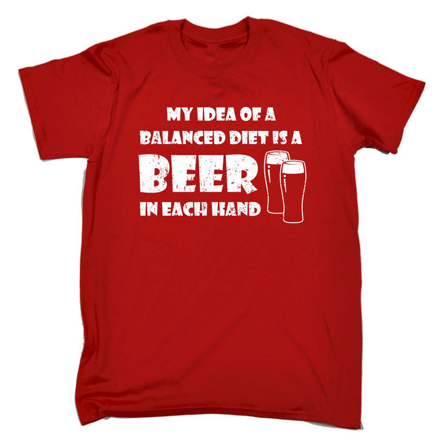 A Balanced Diet Is Beer In Each Hand T SHIRT Drinking Bar Funny Gift Birthday 100 Cotton Shirts Brand Clothing Tops Tees