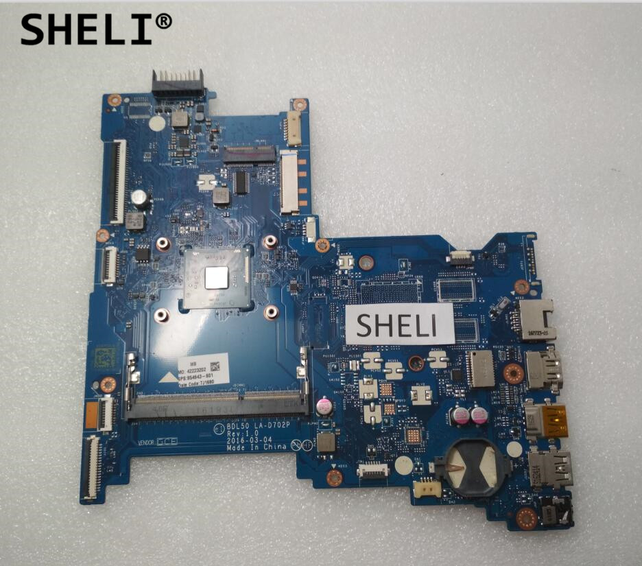 SHELI For HP 250 G5 15-AY Motherboard with N3710 CPU BDL50 LA-D702P 854943-601 854943-001 sheli for hp 15 15 f motherboard with n3050 cpu 828168 001 828168 601