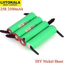 بطارية LiitoKala أصلية جديدة 3.7 فولت 18650 2500 مللي أمبير/ساعة INR1865025R 3.6 فولت تفريغ 20A بطاريات مخصصة + ورقة النيكل