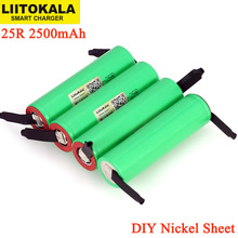 LiitoKala New Original 3.7V 18650 2500mAh battery INR1865025R 3.6V discharge 20A dedicated batteries + DIY Nickel sheet