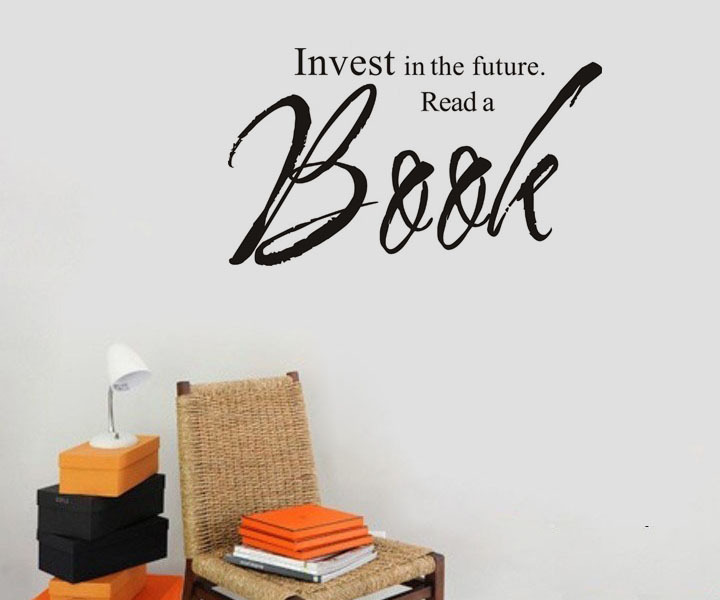 Invest In The Future Read A Book Wall Decal Sticker Quotes Living Room  Removable Waterproof Decals For Study In Wall Stickers From Home U0026 Garden  On ...