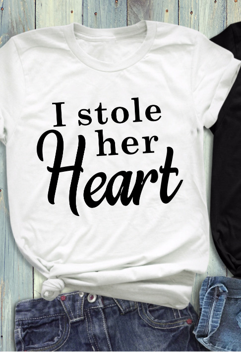 US $8 0 14% OFF|I STOLE HER HEART (SO i stolen his last name) funny Love  words print fashion tees cotton couple weeding tops Bride pretty tshirt-in