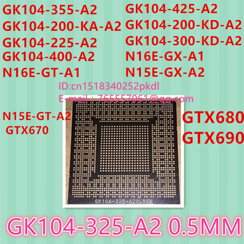 Strong-Willed Direct Heating Gk104-325-a2 Gk104-400-a2 Gk104-200-kd-a2 Gk104-300-kd-a2 N13e-gt-w-a2 N13e-gtx-a2 N14e-gtx-a2 Chip Bga Stencil Integrated Circuits