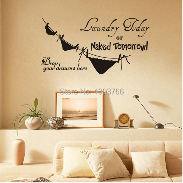 Ebay Best Selling Laundry Today Or Naked Tomorrow Removable Vinyl Life  Funny Kitchen Wall Decal Stickers