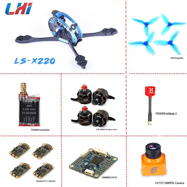 LS-X220 Quadcopter Frame Kit of omnibusF4 V5 flight Controller Wraith32 ESC LHI 2306 brushless motor fpv camera with transmitter