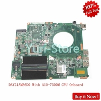 NOKOTION Laptop Motherboard For HP Pavilion 17 P MAIN BOARD 809985 601 809985 001 DAY21AMB6D0 With A10 7300M CPU Onboard