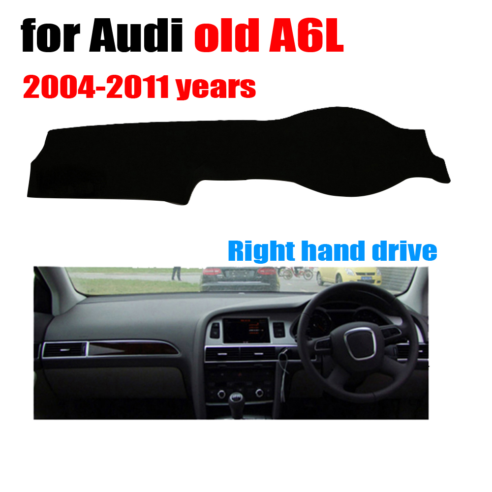 Car dashboard cover mat for Audi old A6L 2004-2011 years Right hand drive dashmat pad dash covers auto dashboard accessories brand new car dashboard cover for audi tt dash cover mat right hand driver