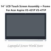"FTDLCD 14"" LCD Touch Screen Digitizer Laptop Assembly+Frame N140BGE-EA2 For Acer Aspire V5-431P V5-471P 1366×768"