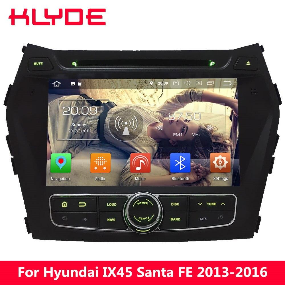 KLYDE 8 Octa Core 4g Android 8.0 7.1 6 4 gb RAM 32 gb ROM Lecteur DVD de Voiture radio GPS Navigation Pour Hyundai IX45 Santa FE 2013-2016