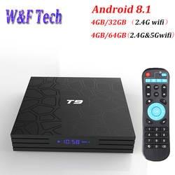 T9 Android 8,1 Смарт ТВ-бокс на Rockchip RK3328 4 ядра 4 ГБ 32 ГБ 4 K Media Player 2,4G WI-FI BT4.1 с светодиодный Дисплей 4 GB 64 GB ТВ коробка