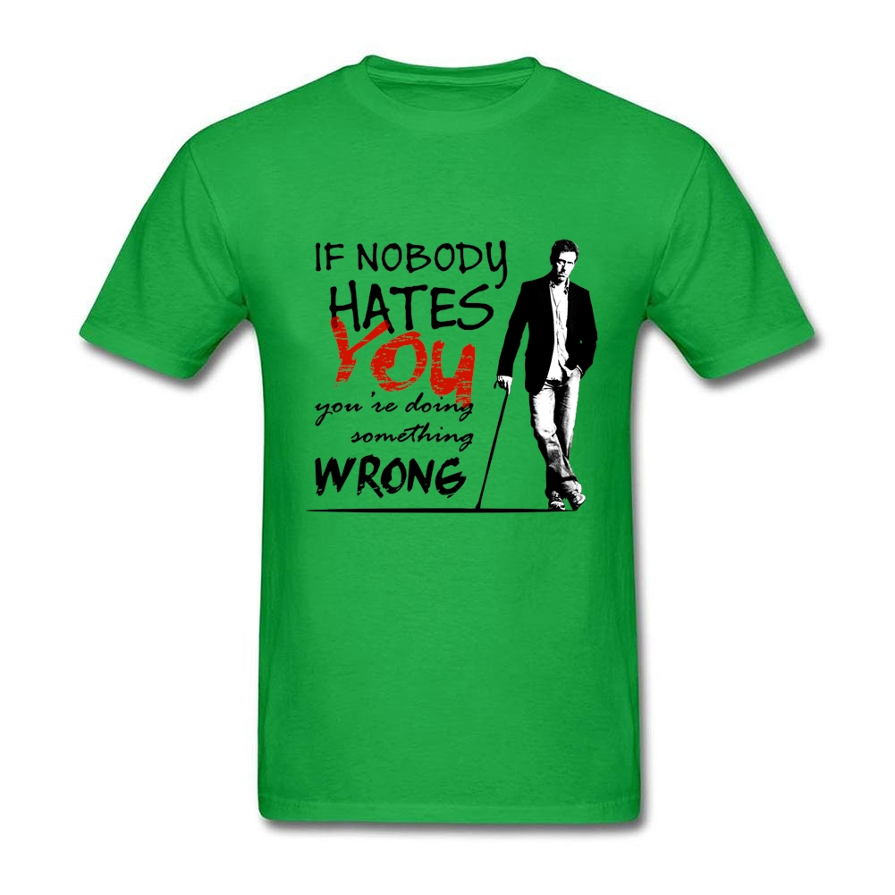 you are doing something wrong T-Shirt S-3XL Famous Movie If nobody hates you