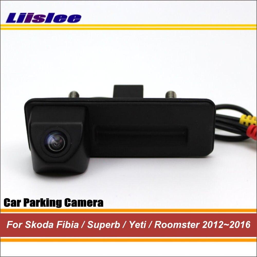 Liislee Caméra de Recul Pour Skoda Péroné/Superbe/Yeti/Roomster 2012 ~ 2016/Arrière de Voiture Caméra/ HD CCD de Vision Nocturne