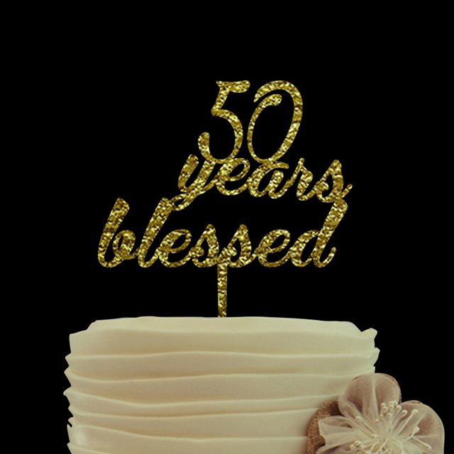 Anniversary Unique Gifts 50 Years Blessed Cake Topper Custom Acrylic