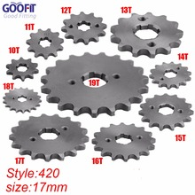GOOFIT 420 10-19 Tooth 17mm ID Engine Front Sprockets for 50cc 70cc 90cc 110cc Scooter Motorcycle Bike ATV Quad Go Kart Moped