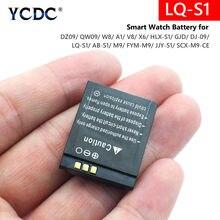 Batterie lithium-ion Rechargeable, LQ-S1 V, 3.7 mAh, pour montre connectée DZ09 QW09 W8 A1 V8 X6 380 DJ-09 HLX-S1 M9 AB-S1, FYM-M9