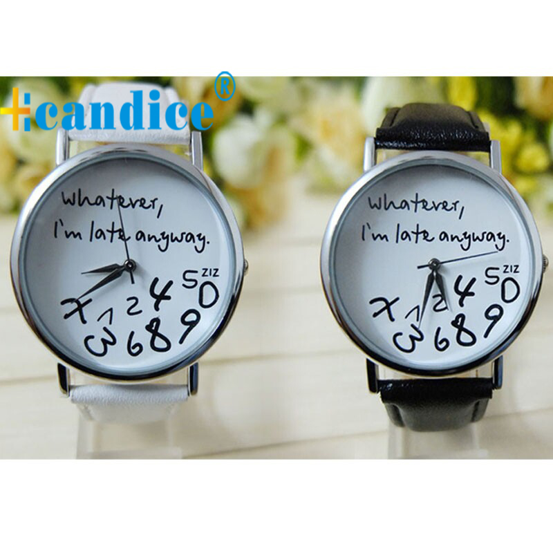 Mance Whatever I am Late Anyway Letter Pattern Leather Men Women Watches Fresh New Style Woman Wristwatch Lady Watch Hot Sale 1