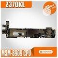 Z370KL планшет материнская плата для ASUS ZenPad 7 0 Z370KL Z370K тест оригинальная материнская плата MSM-8909 ЦП 2G RAM