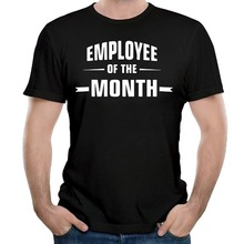Cool Graphic T Shirts Novelty Short Sleeve O-Neck Mens Employee Of The Month Tees